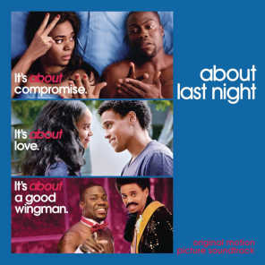 About Last Night (Music from the Motion Picture)