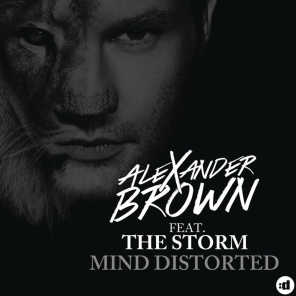 Mind Distorted (Remixes) [feat. The Storm]