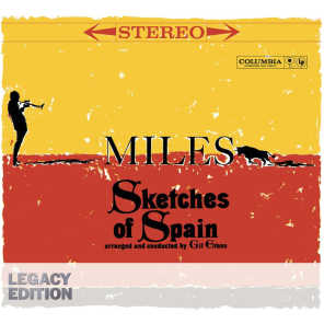 Sketches Of Spain 50th Anniversary (Legacy Edition)