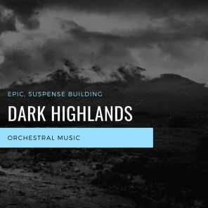 Dark Highlands - Epic, Suspense Building Orchestral Music