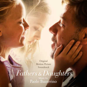 Fathers and Daughters (Original Motion Picture Soundtrack)