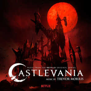 Castlevania (Music from the Netflix Original Series)