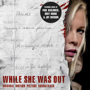 While She Was Out (Original Motion Picture Soundtrack)
