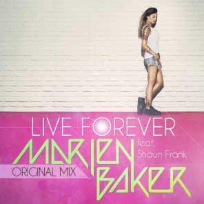 Live forever (feat. Shaun Frank)