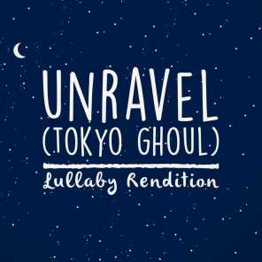 """Unravel (From """"Tokyo Ghoul"""")"""