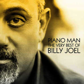 Piano Man: The Very Best Of Billy Joel (2004)