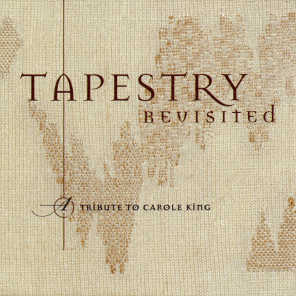 Tapestry Revisited - A Tribute To Carole King
