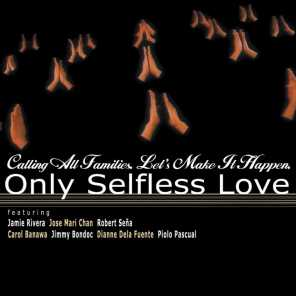 Only Selfless Love