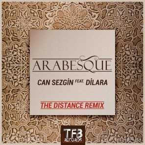 Arabesque (The Distance Remix) [feat. Dilara]