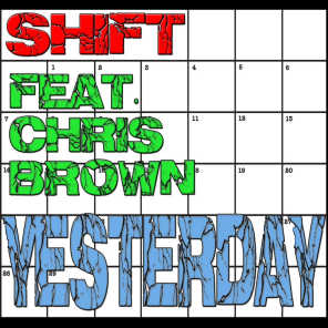 Yesterday (feat. Chris Brown)