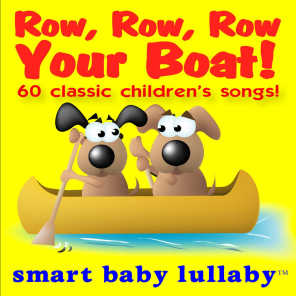 Row, Row, Row Your Boat and Other Classic Children's Songs