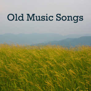 Old Music Songs