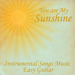 You Are My Sunshine- Music Instrumental Easy Guitar