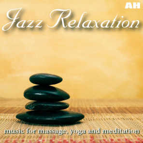 Jazz Relaxation Music for Massage, Yoga and Meditation (Relaxing Jazz)