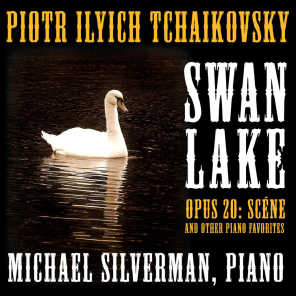 Tchaikovsky: Swan Lake Suite, Op. 20: Scéne and Other Classical Piano Favorites