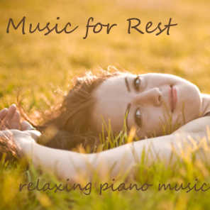 Music for Rest - Relaxing Piano Music