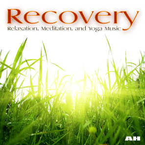 Recovery: Relaxation, Meditation and Yoga Music