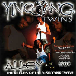 Alley - The Return of the Ying Yang Twins