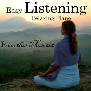 Easy Listening Piano - From This Moment - Relaxing Piano Music