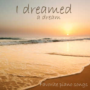 I Dreamed a Dream - Favorite Piano Songs