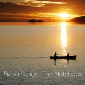 Piano Songs - The Notebook