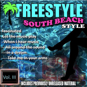 Freestyle South Beach Style, Vol. 3.