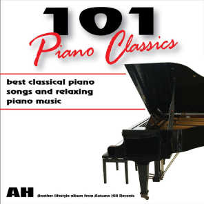 101 Piano Classics: Best Classical Songs and Relaxing Piano Music and Relaxing Music
