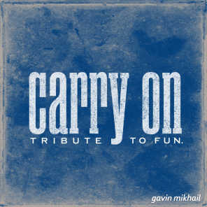 Carry On (Fun. Cover)