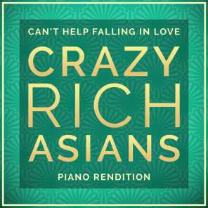 "I Can't Help Falling In Love (From ""Crazy Rich Asians"")"