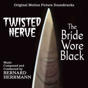 Twisted Nerve / The Bride Wore Black - Original Motion Picture Soundtracks