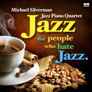 Jazz for People Who Hate Jazz