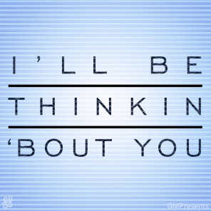 Ill Be Thinkin 'Bout You (Calvin Harris Cover)