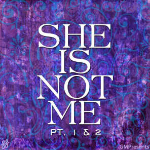 She Is Not Me - Pt. 1 & 2 (Zara Larsson Cover)