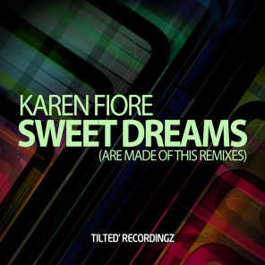 Sweet Dreams (Are Made of This Remixes)