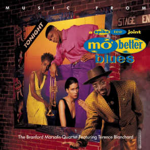 MUSIC FROM MO' BETTER BLUES (feat. Terence Blanchard)