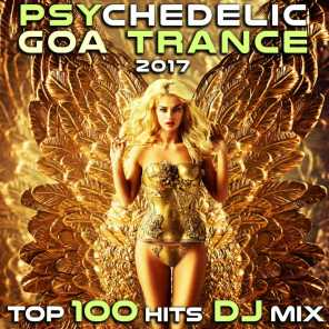 Psychedelic Goa Trance 2017 Top 100 Hits DJ Mix