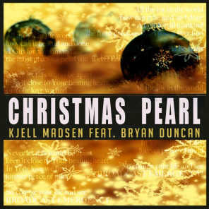 Christmas Pearl-2013(Remaster) [feat. Bryan Duncan]