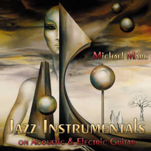 Jazz Instrumentals on Acoustic & Electric Guitar