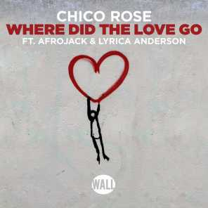 Where Did The Love Go (feat. Afrojack & Lyrica Anderson)