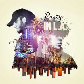 Party in L.A. (feat. pablø)
