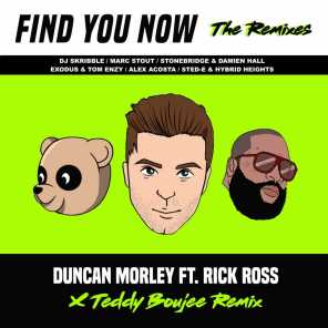 Find You Now (The Remixes) [feat. Rick Ross & Teddy Boujee]