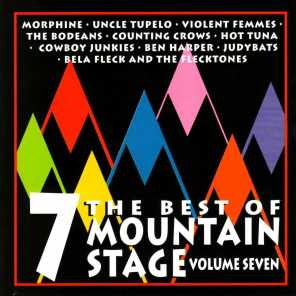 The Best of Mountain Stage Live, Vol. 7