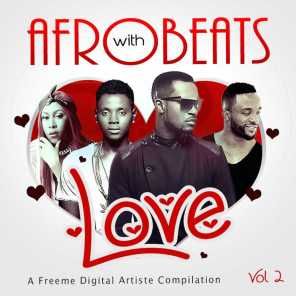Afrobeats With Love: Vol. 2