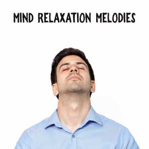 Mind Relaxation Melodies