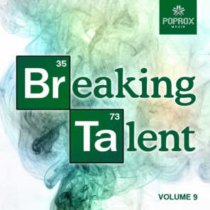 Breaking Talent 9