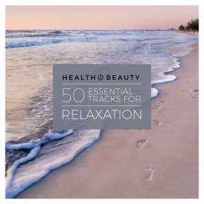 Health & Beauty - 50 Essential Tracks for Relaxation