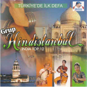 Grup Hindistanbul - India Top 12