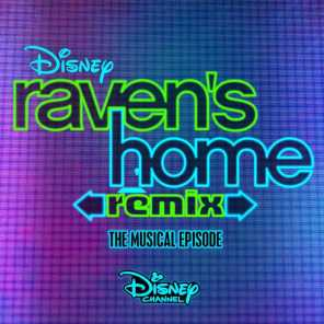 Raven's Home: Remix, The Musical Episode (Music from the TV Series)