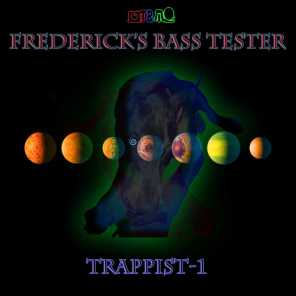Frederick's Bass Tester: Trappist-1 (2017)