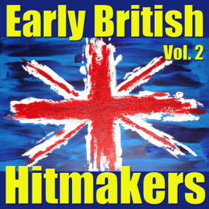 Early British Hitmakers, Vol. 2